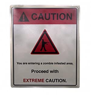 Extreme Caution Zombie Infested Area 19x16 Halloween Decoration Sign