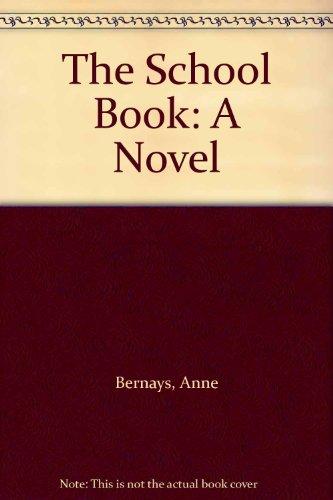 The School Book: A Novel PDF