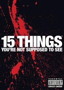 Cover art for  15 Things Your're Not Supposed to See