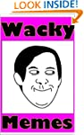 Wacky Memes - The Funniest Collection...