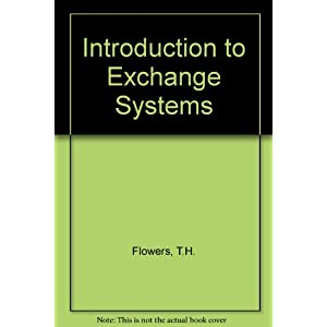 Introduction to Exchange Systems