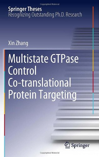 Multistate Gtpase Control Co-Translational Protein Targeting (Springer Theses)