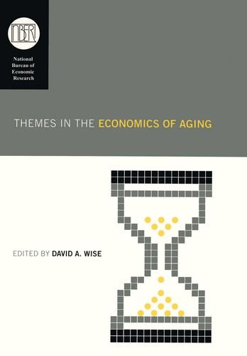 Themes in the Economics of Aging (National Bureau of...