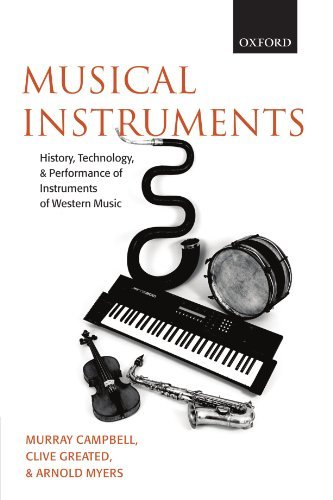 musical-instruments-history-technology-and-performance-of-instruments-of-western-music-by-murray-cam