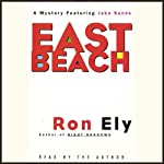 East Beach: A Mystery Featuring Jake Sands | Ron Ely
