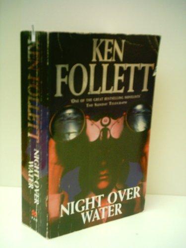 Follett Ken : SE: Night over Water (Signet), Ken Follett