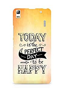 AMEZ today is the perfect day to be happy Back Cover For Lenovo K3 Note