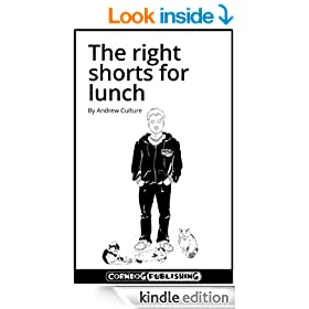 The right shorts for lunch (short stories)