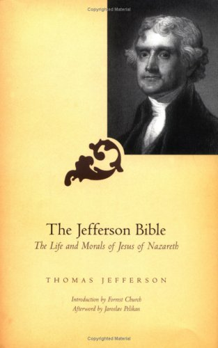 Image for Jefferson Bible : The Life and Morals of Jesus of Nazareth