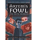 THE ARTEMIS FOWL #2: ARCTIC INCIDENT GRAPHIC NOVEL BY Colfer, Eoin(Author)Paperback