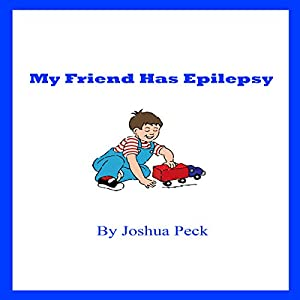My Friend Has Epilepsy Audiobook