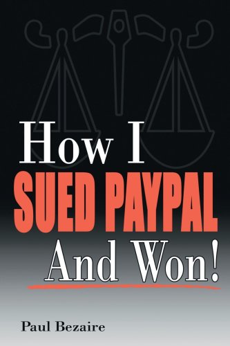 How I Sued PayPal And Won!