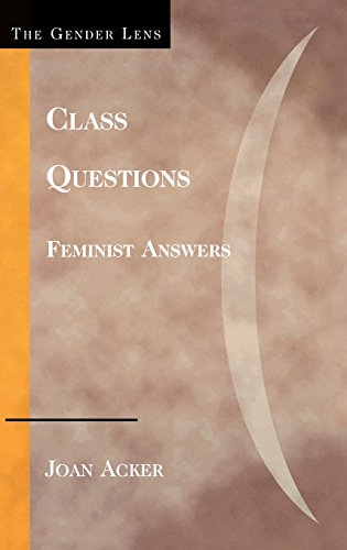 Class Questions: Feminist Answers (Gender Lens Series)