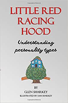 Little Red Racing Hood: The Importance Of Understanding People's Personality Types