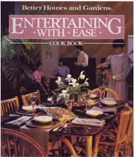 Better Homes and Gardens Entertaining With Ease Cookbook