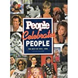 People Weekly Celebrates People: The Best of 1974-1996, Revised Edition