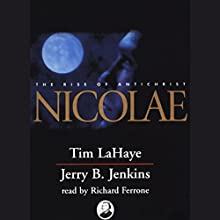 Nicolae: Left Behind, Volume 3 Audiobook by Tim LaHaye, Jerry B. Jenkins Narrated by Richard Ferrone