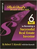 Workbook: Rich Dad's Road to Riches: 6 Steps to Becoming a Successful Real Estate Investor (0783579004) by Robert T. Kiyosaki