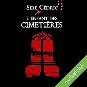 L'enfant des cimetières (Alexandre Vauvert 1) Audiobook