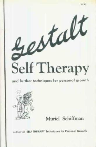 Gestalt Self Therapy, Schiffman, Muriel