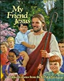 img - for My Friend Jesus book / textbook / text book