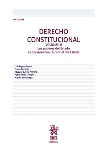 Derecho Constitucional Volumen II 10ª Edición 2016 (Manuales de Derecho Constitucional)