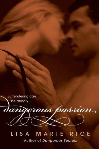 Image of Dangerous Passion (The Dangerous Trilogy)