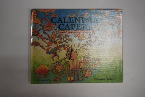 Calendar Capers: A Childs School Year in Celebration