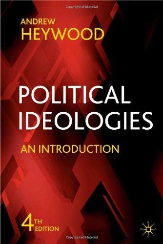 Political Ideologies, Fourth Edition: An Introduction