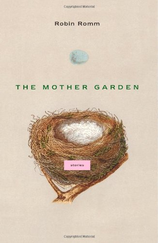 Image of The Mother Garden: Stories