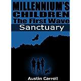 Sanctuary (Millennium's Children - BB Kids Books for young teens: Paranormal Science Fiction Book 1) ~ Austin Carroll