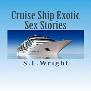 Cruise Ship Exotic Sex Stories Audiobook