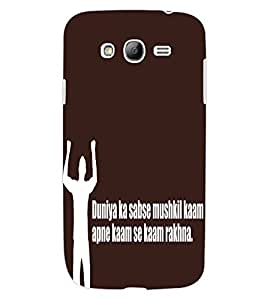 ColourCraft Funny Image with Quote Design Back Case Cover for SAMSUNG GALAXY GRAND NEO PLUS I9060I