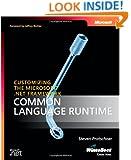 Customizing the Microsoft® .NET Framework Common Language Runtime (Developer Reference)