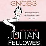 Snobs | Julian Fellowes