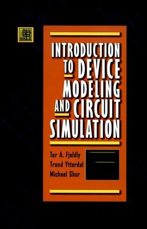Introduction to Device Modeling and Circuit Simulation