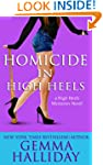 Homicide in High Heels: High Heels My...