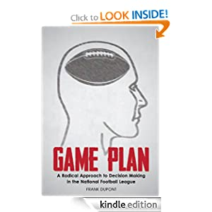 Amazon.com &quot;Written for football fans who loved Michael Lewis' Moneyball, or Malcolm Gladwell's book Outliers, Game Plan is a book that will entertain and inform.&quot; 