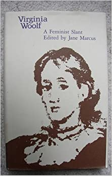 """new feminist essays on virginia woolf by jane marcus Jane marcus, city university of new york graduate center when virginia woolf used the word """"middlebrow,"""" she was describing the editors and readers of vogue, where she was allowed to write what she wanted, and 5 see my """" thinking back through our mothers,"""" in new feminist essays on virginia woolf, ed."""