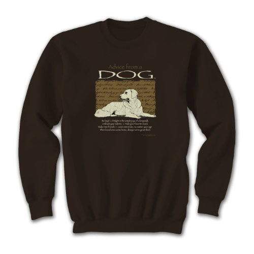 Advice From A Dog ~ Dark Chocolate Sweatshirt