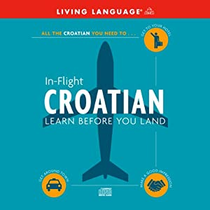 In-Flight Croatian | [Living Language]