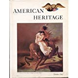 img - for American Heritage: The Magazine of History, Volume XIII Number 6, October 1962 book / textbook / text book