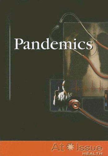 Pandemics (At Issue (Paperback))