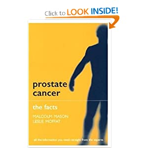 Prostate Cancer: The Facts  by Malcolm Mason