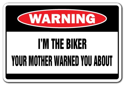 I'M THE BIKER Warning Sign motorcycle signs hog gift