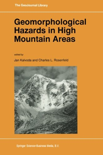 Geomorphological Hazards in High Mountain Areas (GeoJournal Library)