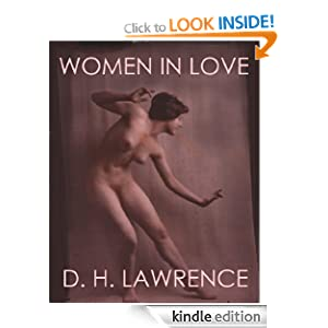 WOMEN IN LOVE (illustrated and unexpurgated edition)