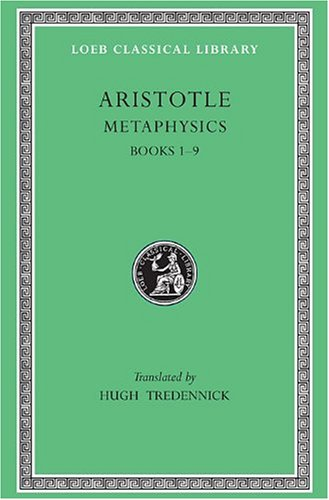 Aristotle: Metaphysics, Books I-IX (Loeb Classical Library No. 271) PDF