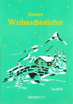 Unsere Weihnachtslieder: Textheft, Buch