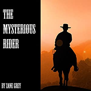 The Mysterious Rider Audiobook